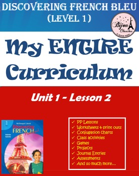 Discovering French Bleu Unit 1 Lesson 2 ENTIRE Chapter Curriculum Bundle