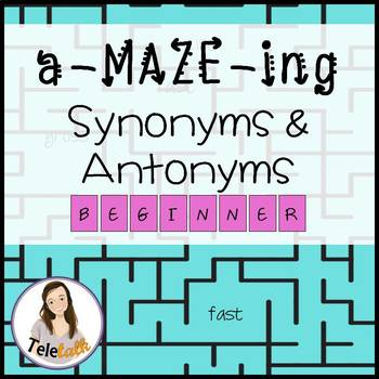 a-MAZE-ing Synonyms and Antonyms: Beginner (Pre-K/Elementary)