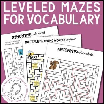 a-MAZE-ing Synonyms and Antonyms Bundle (Pre-K through High School)