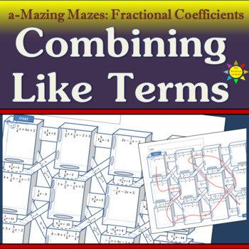 a-Mazing Mazes: Combining Like Terms with Fraction Coefficients