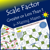 a-Mazing Maze: Scale Factor Greater Than or Less Than 1