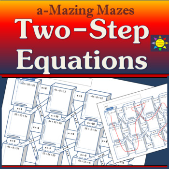 a-Mazing Mazes:  Solving Two-Step Equations