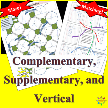 a-Mazing and Matching! Complementary, Supplementary and Vertical Angles
