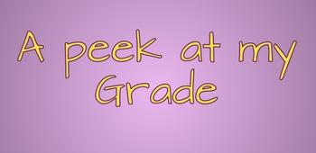 a Peek at my Grade