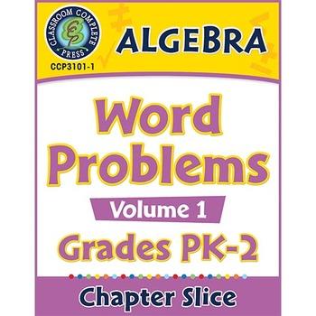 Algebra: Word Problems Vol. 1 Gr. PK-2