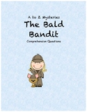 a to z mysteries: The Bald Bandit comprehension questions