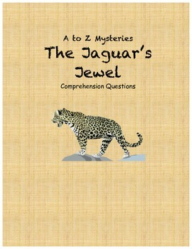 a to z mysteries The Jaguar's Jewel comprehension Questions