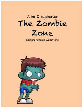 a to z mysteries: The Zombie Zone comprehension questions