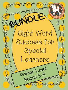 Sight Word Success BUNDLE PRIMER SETS 5-8 (Dolch Words)