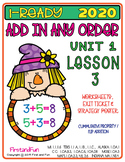 ADDING IN ANY ORDER UNIT 1 LESSON 3 WORKSHEETS EXIT TICKET POSTERS 2020  iREADY
