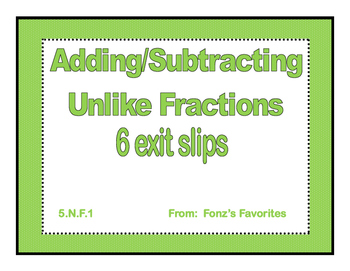 add/sub unlike fractions exit slips