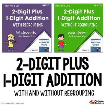 Adding 2-Digit and 1-Digit Numbers Worksheets with Answer Keys