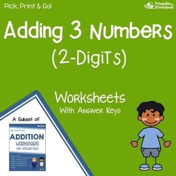 Adding 3 2-Digit Numbers Worksheets With Answer Keys