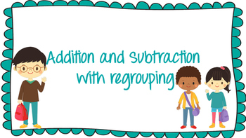 Addition / Subtraction with Regrouping Center