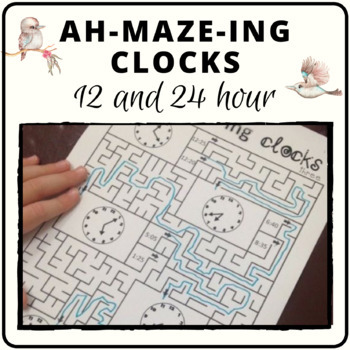ah-MAZE-ing clocks: activity mazes - practice 12/24 hour time