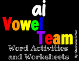 ai Vowel Team Word Activities and Worksheets
