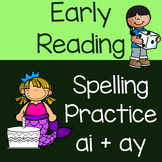 ai and ay Practice with One and Two-syllable Words