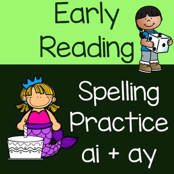 ai and ay Spelling Practice with One and Two-syllable Words