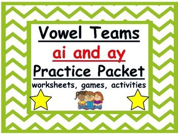 ai and ay vowel teams practice packet: worksheets, games,