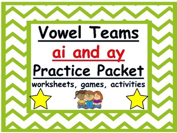 ai and ay vowel teams