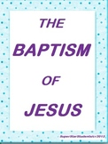 """""""THE BAPTISM OF JESUS"""" 5p TEACHING UNIT FOR ELEMENTARY STUDENTS"""