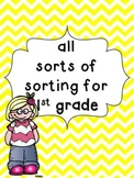 all sorts of sorting for 1st grade