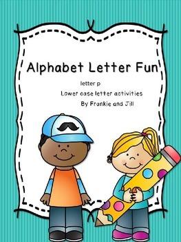 alphabet letter fun for the letter p     LITTLE PREP!!!