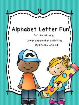 alphabet letter fun for the letter g   LITTLE PREP!!!