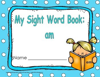 """Sight Word Practice Book and Emergent Reader-""""am"""""""