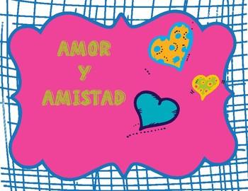 amor y amistad / Valentines in Spanish