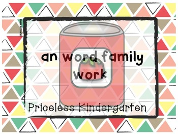 """""""an"""" word family work"""