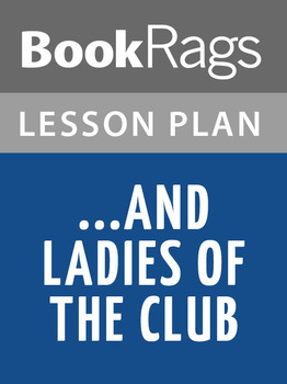 ...and Ladies of the Club Lesson Plans