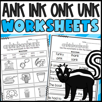 ank, ink, onk, and unk Worksheets: Cut and Paste Sorts, Cloze, Read & Draw, etc!