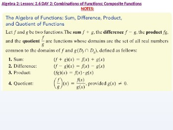 annotated: Alg 2: CU 9: 2.6 Day 2: Combinations of Functions; Composite Function