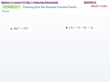 annotated: Algebra 2: CU 2: P.5 Day 1: Factoring Polynomials