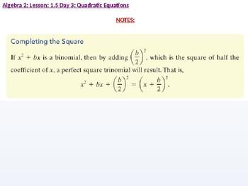 annotated: Algebra 2: CU 3: 1.5 Day 3: Quadratic Equations