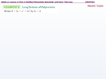 annotated: Algebra 2: CU 4 and 5: 3.3 Day 1: Dividing Polynomials