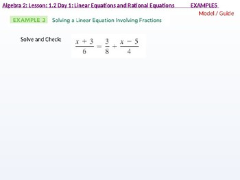 annotated: Algebra 2: CU 6: 1.2 Day 1: Linear Equations and Rational Equations