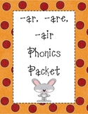 ar, are, air Phonics Packet