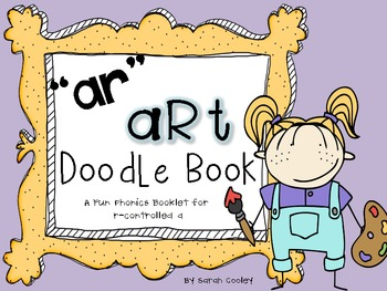 """ar"" art doodle book:  fun with r-controlled vowel a"