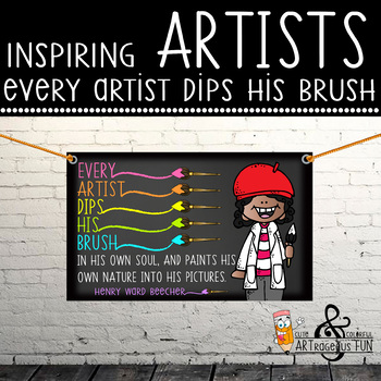 art CHALK - Classroom Decor: MEDIUM BANNER, Every Artist Dips His Brush Into His