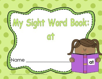 "Sight Word Practice Book and Emergent Reader-""at"""