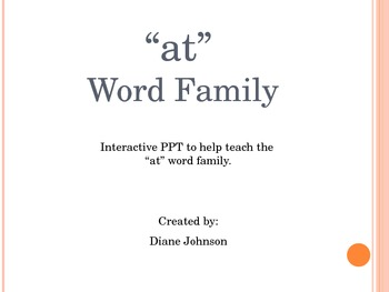 """at"" Word Family--Interactive PPT"