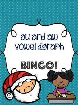 au and aw Vowel Digraph Bingo [10 playing cards]