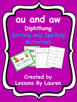 au and aw diphthong sorting and spelling activities