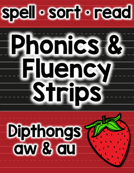 au & aw Phonics and Fluency: Vowel Dipthongs
