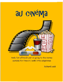 au cinéma tools for FRENCH unit