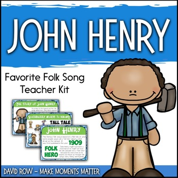 Favorite Folk Song – John Henry Teacher Kit