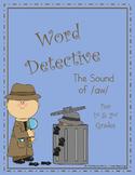 Word Detective ~ aw Sound Activities