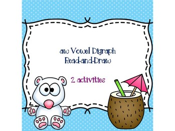 aw Vowel Digraph Read-and-Draw